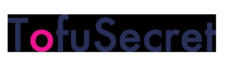 TofuSecret ™